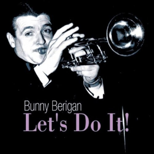 Berigan Bunny Let's Do It!
