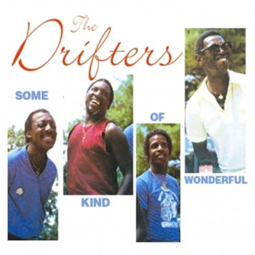 Drifters Some Kind Of Wonderful