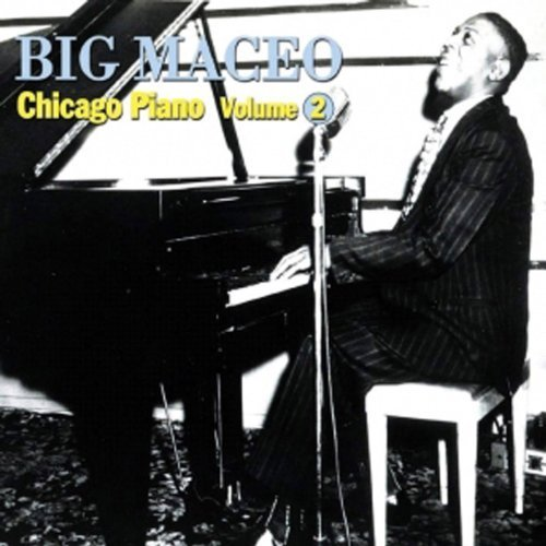 Big Maceo Merriweather Vol. 2 Chicago Piano