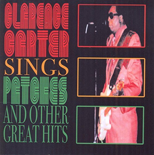 Clarence Carter Sings Patches & Other Great Hi