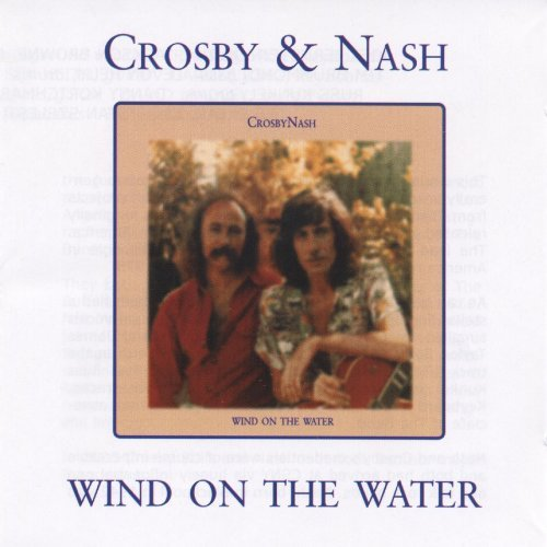 Crosby & Nash Wind On The Water