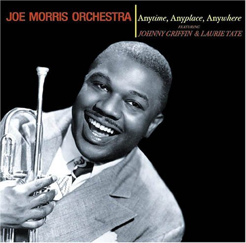 Morris Joe & His Orchestra Anytime Anyplace Anywhere Import Gbr