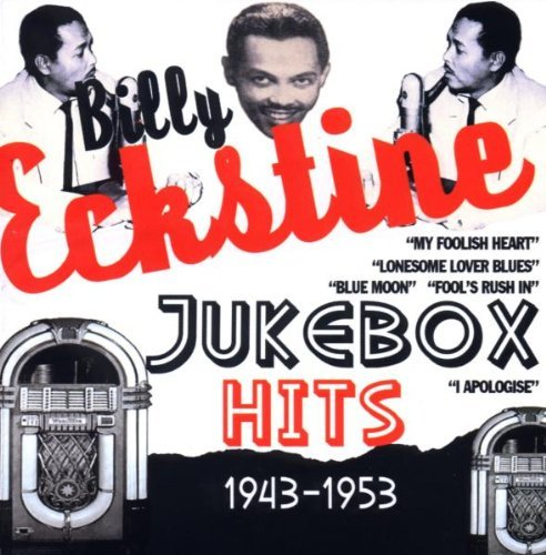Billy Eckstine Jukebox Hits 1943 53