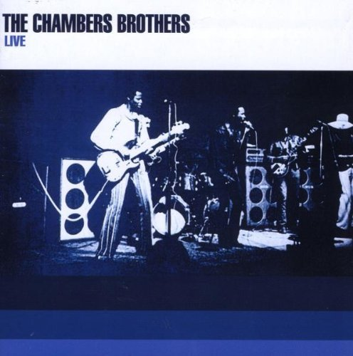 Chambers Brothers Live