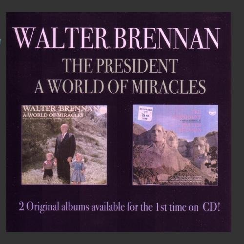 Brennan Walter President A World Of Miracles 2 CD