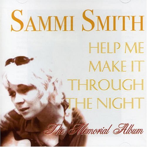 Sammi Smith Help Me Make It Through The Ni