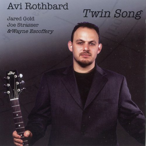 Avi Rothbard Twin Song