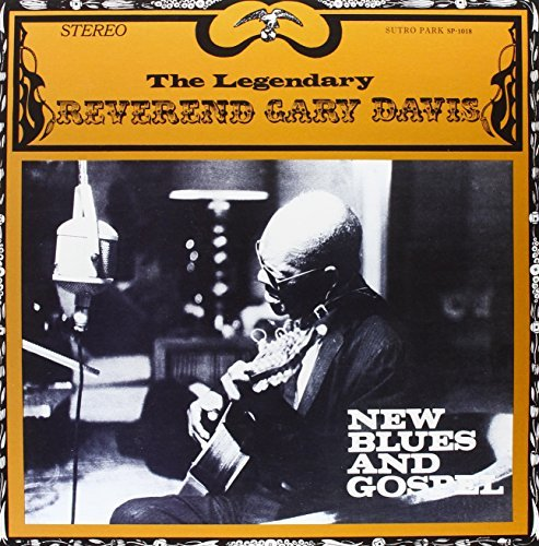 Rev. Gary Davis New Blues & Gospel 180gm Vinyl