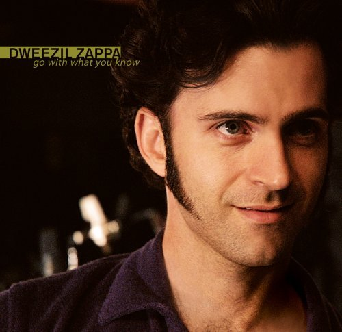 Dweezil Zappa Go With What You Know