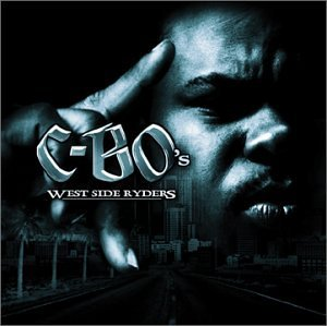 C Bo West Side Ryders Explicit Version