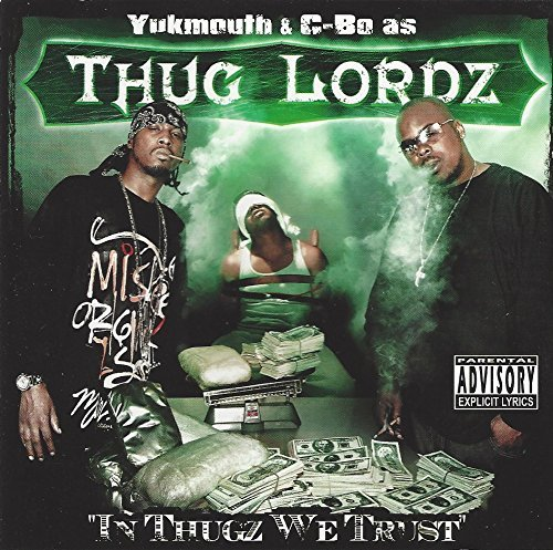 Thug Lordz In Thugz We Trust Explicit Version Feat. Killa Tay Richie Rich