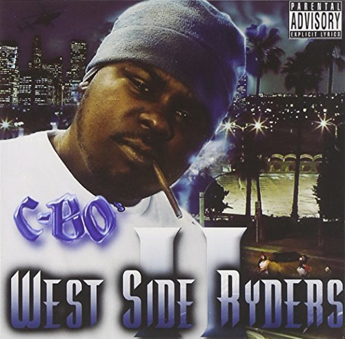 C Bo Presents Vol. 2 West Side Ryders Explicit Version