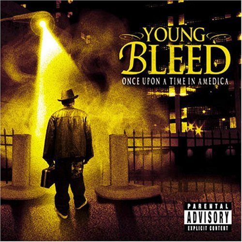 Young Bleed Once Upon A Time In Amedica Explicit Version