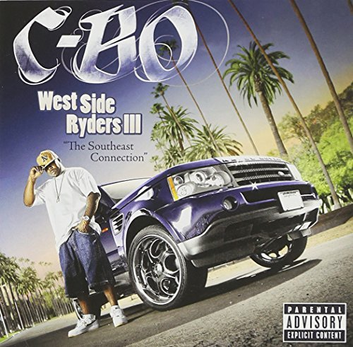 C Bo West Side Ryders Iii Southeast Explicit Version
