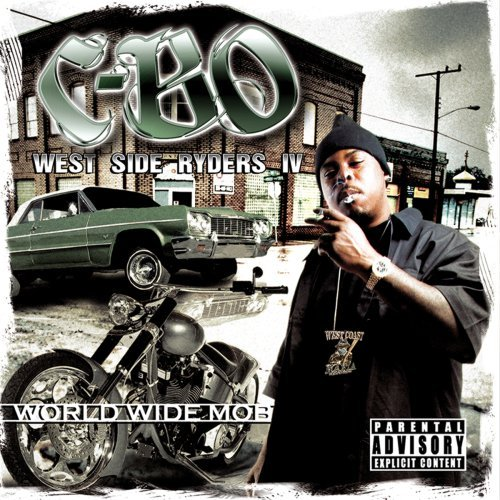 C Bo's West Side Riders Iv World Wide Mob Explicit Version