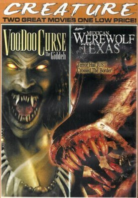Voodoo Curse Mexican Werewolf In Texas Creature Double Feature