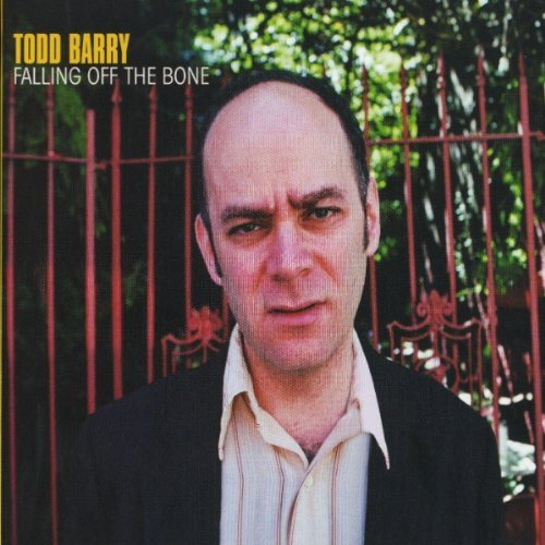 Todd Barry Falling Off The Bone Explicit Version 2 CD Set