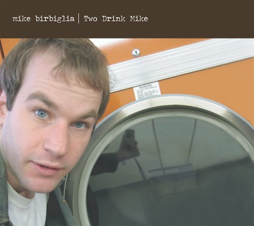 Mike Birbiglia Two Drink Mike