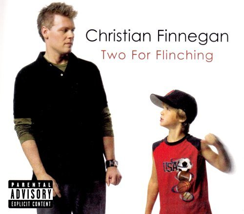 Christian Finnegan Two For Flinching Explicit Version