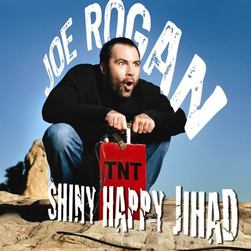 Joe Rogan Shiny Happy Jihad Explicit Version