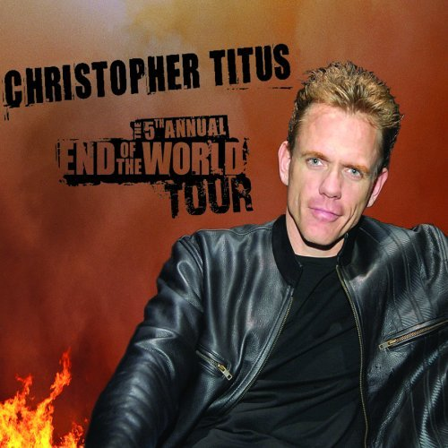 Christopher Titus Fifth Annual End Of The World Explicit Version 2 CD Set