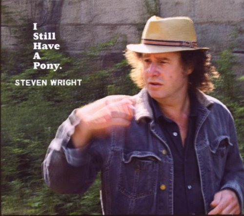 Steven Wright I Still Have A Pony
