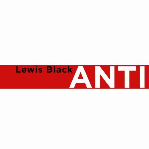 Lewis Black Anticipation Explicit Version