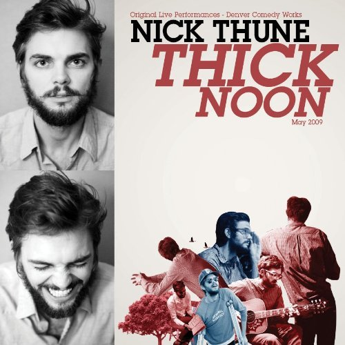Nick Thune Thick Noon Explicit Version