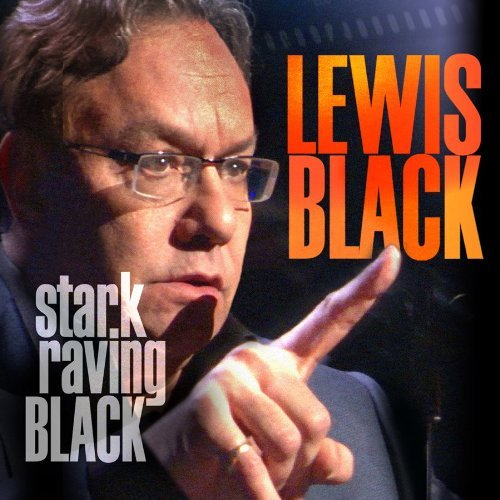 Lewis Black Stark Raving Black Explicit Version