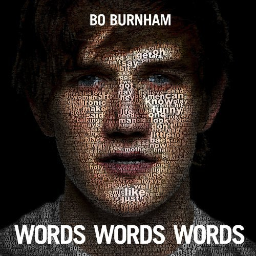 Bo Burnham Words Words Words Explicit Version