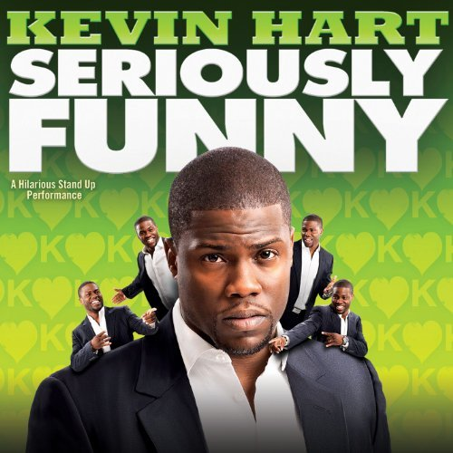 Kevin Hart Seriously Funny Explicit Version