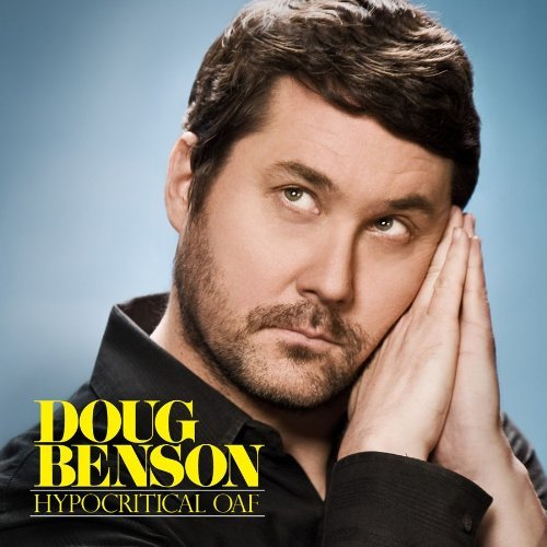 Doug Benson Hypocritical Oaf Explicit Version