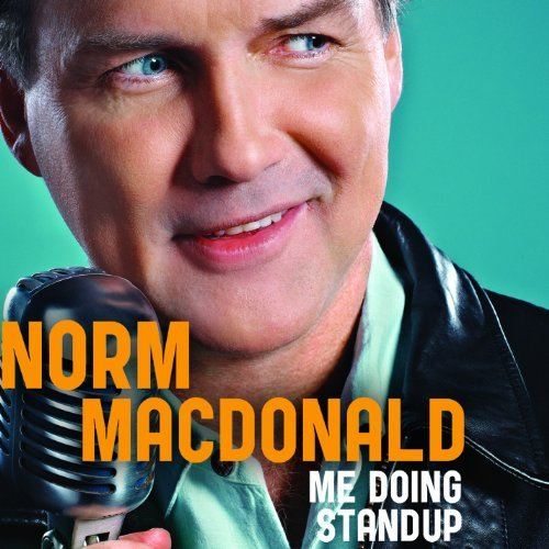 Norm Macdonald Me Doing Stand Up Explicit Version