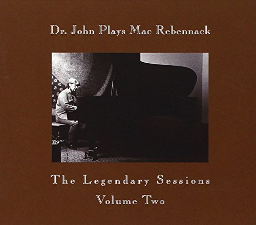 Dr. John Vol. 2 Dr. John Plays Mac Rebe
