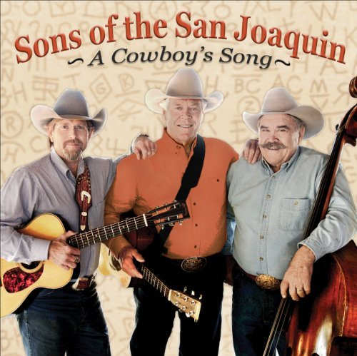 Sons Of The San Joaquin Cowboy's Song