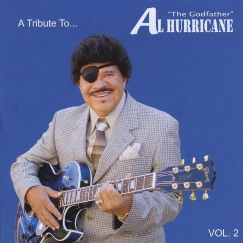 Tribute To Al Hurricane Live Vol. 2 Tribute To Al Hurricane Tribute To Al Hurricane Live