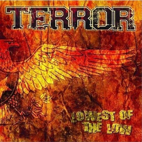 Terror Lowest Of The Low Enhanced CD
