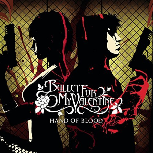 Bullet For My Valentine Hand Of Blood Hand Of Blood