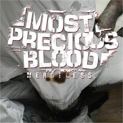 Most Precious Blood Merciless