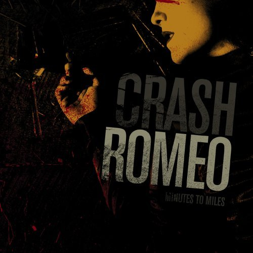 Crash Romeo Minutes To Miles Lmtd Ed. Incl. T Shirt