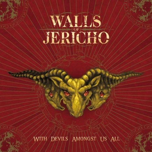 Walls Of Jericho With Devils Amongst Us All