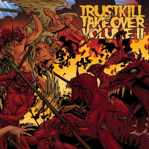Trustkill Take Over Vol. 2 Trustkill Take Over Terror Hopesfall Open Hand