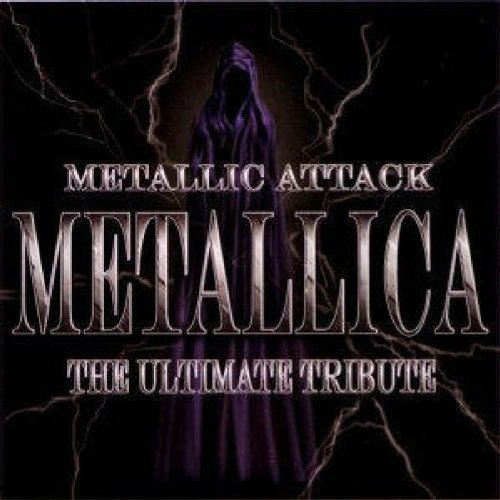 Metallic Attack (metallica The Metallic Attack (metallica The