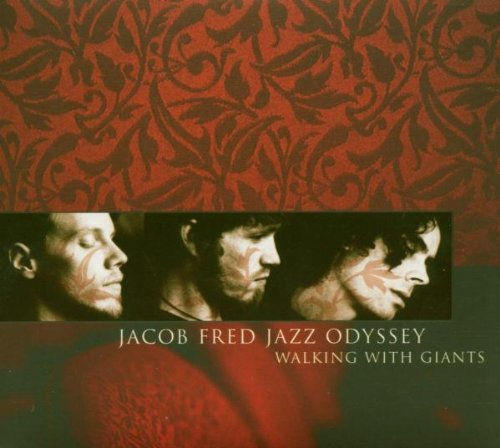 Jacob Fred Jazz Odyssey Walking With Giants Incl. Bonus DVD