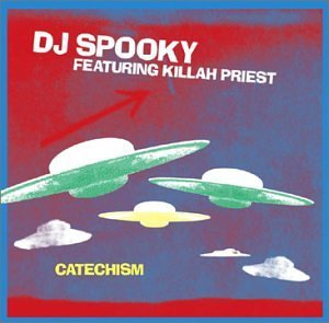 Dj Spooky Catechism Explicit Version