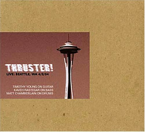 Thruster! Live Seattle Wa 4 2 04