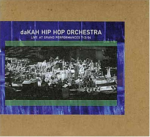 Dakah Hip Hop Orchestra Live At Grand Performances 2 CD Set