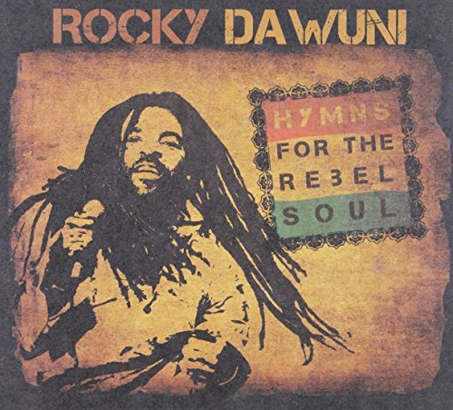 Rocky Dawuni Hymns For The Rebel Soul
