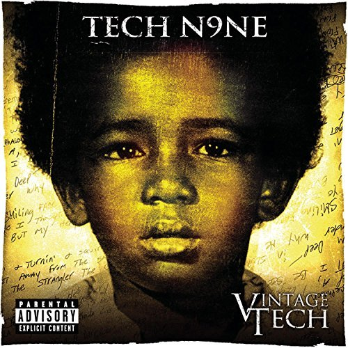 Tech N9ne Vintage Tech Explicit Version