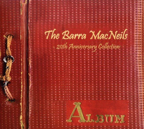 Barra Mac Neils 20th Anniversary Collection Import Can 2 CD Set